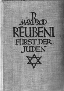 Max Brod hat 1925 die Geschichte von David Reuveni aufgearbeitet